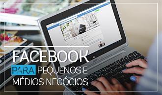 Facebook para Pequenos e Médios Negócios